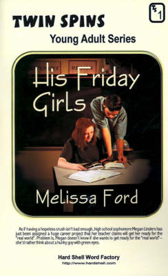 His Friday Girls/Just in Time for Love by Melissa Ford
