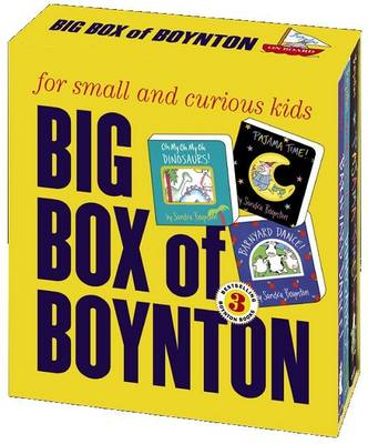 Big Box of Boynton WITH Barnyard Dance! AND Oh My, Oh Dinosaurs! AND Pajama Time! by Sandra Boynton