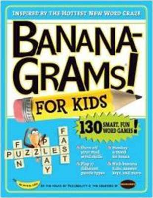 Bananagrams! For Kids by Joe Edley, Rena Nathanson, Abe Nathanson