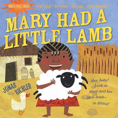 Indestructibles: Mary Had a Little Lamb by Amy Pixton