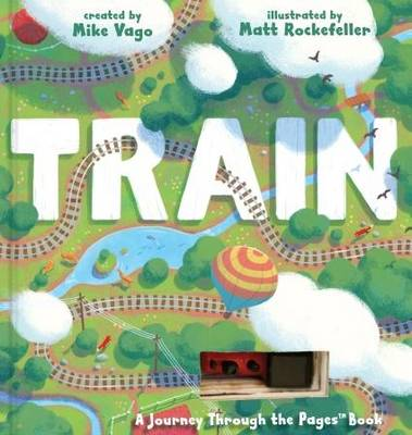 Train A Journey Through the Pages Book by Mike Vago