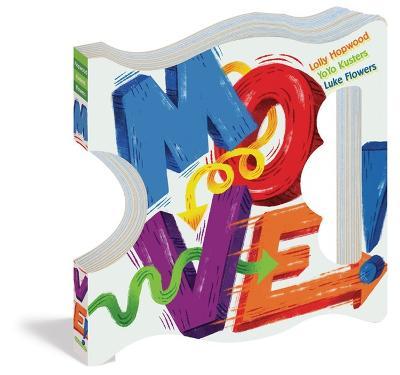 Move! by Lolly Hopwood, Yoyo Kusters