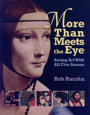 More Than Meets the Eye by Bob Raczka