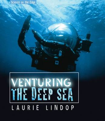 Venturing the Deep Sea by Laurie Lindop