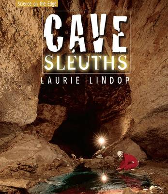Cave Sleuths by Laurie Lindop