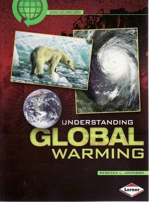 Understanding Global Warming by Rebecca Johnson