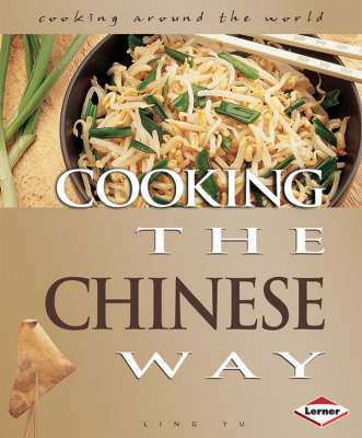 Cooking the Chinese Way by Ling Yu