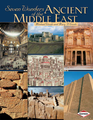 Seven Wonders of Ancient Middle East by Michael Woods, Mary Woods