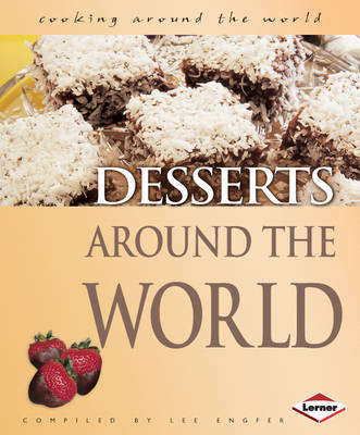 Desserts Around the World by Lee Engfer