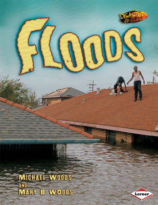 Floods by Michael Woods, Mary Woods