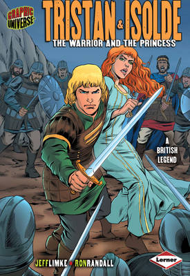 Tristan and Isolde The Warrior and the Princess by Jeff Limke