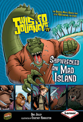 Shipwrecked on Mad Island by Dan Jolley