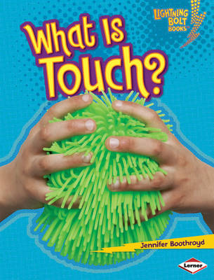 What is Touch? by Jennifer Boothroyd