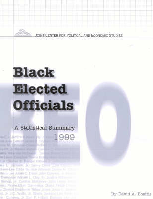 Black Elected Officials A Statistical Summary by David A. Bositis