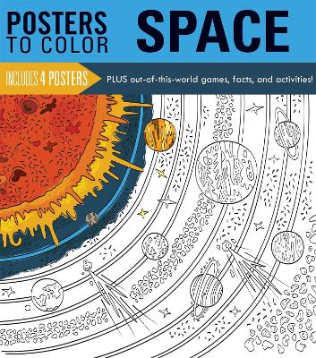 Posters to Color: Space by Running Press