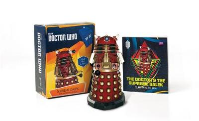 Doctor Who: Supreme Dalek and Illustrated Book With Light and Sound by Richard Dinnick