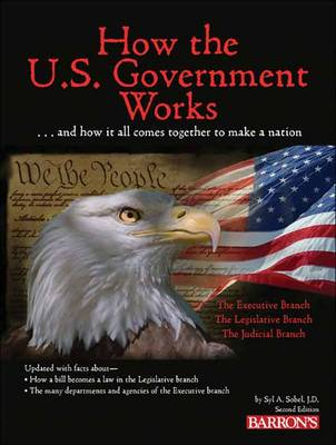 How the U.S. Government Works by Syl Sobel