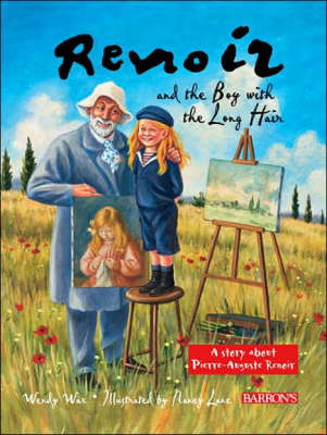 Renoir and the Boy with Long Hair by Wendy Wax
