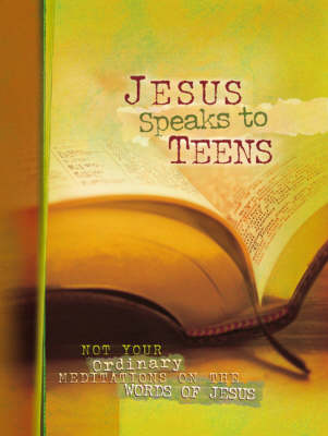 Jesus Speaks to Teens by Lila Empson