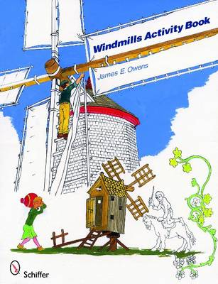Windmills Activity Book by James E. Owens