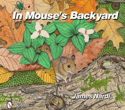 In Mouse's Backyard by James Nardi