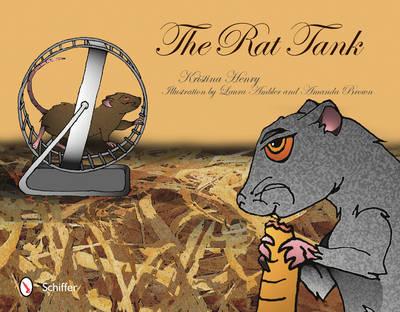 The Rat Tank by Kristina Henry