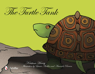 The Turtle Tank by Kristina Henry