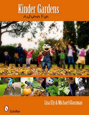 Kinder Gardens Autumn Fun by Lisa Ely