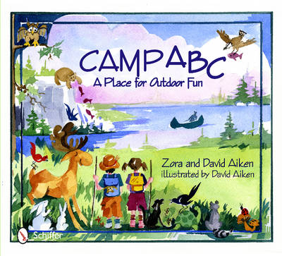 Camp ABC A Place for Outdoor Fun by Zora Aiken