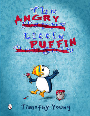 Angry Little Puffin by Timothy Young