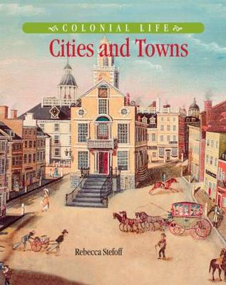 Cities and Towns by Rebecca Stefoff
