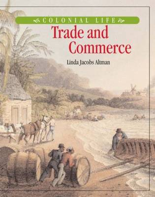 Trade and Commerce by Linda Jacobs Altman