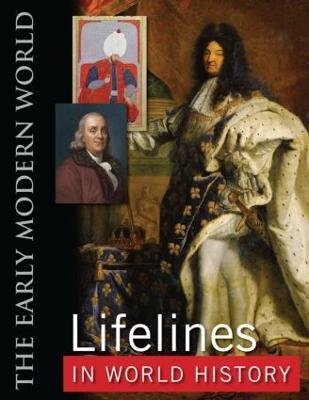 Lifelines in World History The Ancient World, The Medieval World, The Early Modern World, The Modern World by Ase Berit, Rolf Strandskogen