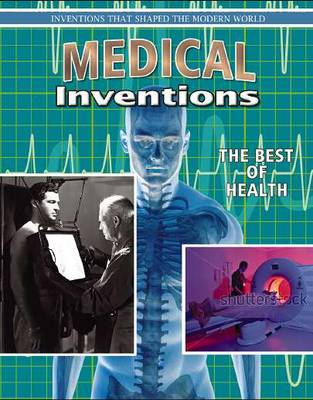 Medical Inventions by Jill Bryant