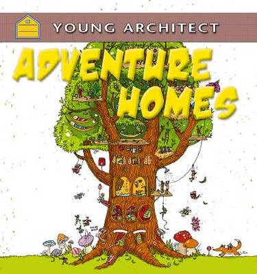 Adventure Homes by Gerry Bailey
