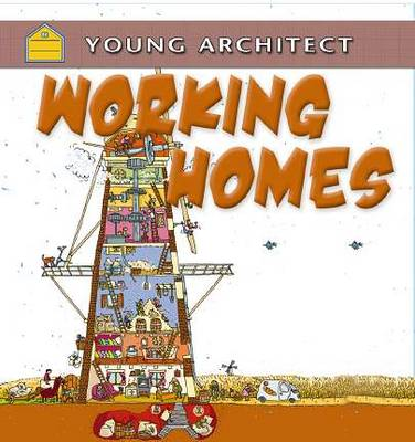Working Homes by Gerry Bailey