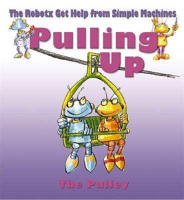 Pulling Up The Pulley by Gerry Bailey