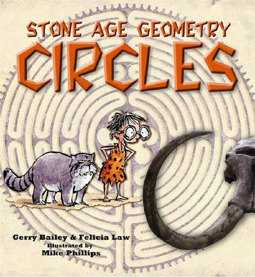 Stone Age Geometry Circles by Gerry Bailey, Felicia Law