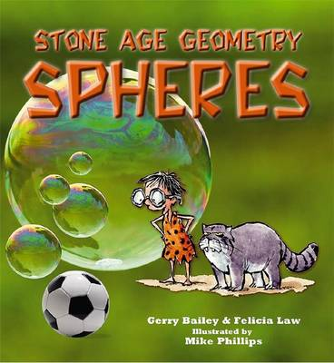 Stone Age Geometry Spheres by Gerry Bailey, Felicia Law