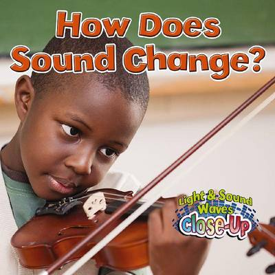 How Does Sound Change? by Robin Johnson