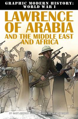 Lawrence of Arabia & Middle East by Gary Jeffrey, Terry Riley