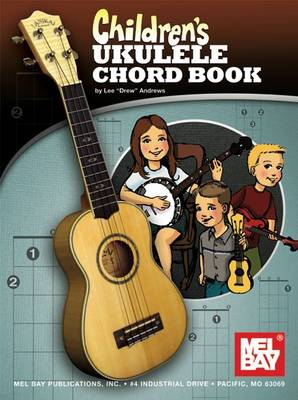 Children's Ukulele Chord Book by Lee  Drew Andrews