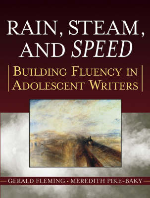 Rain, Steam and Speed Rain, Steam, and Speed Grades 6-12 by Gerald Fleming, Meredith Pike-Baky