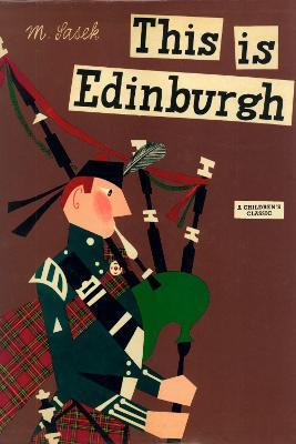 This Is Edinburgh by Miroslav Sasek