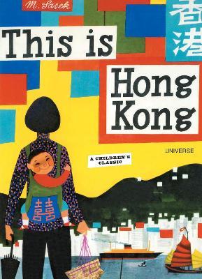 This Is Hong Kong by Miroslav Sasek