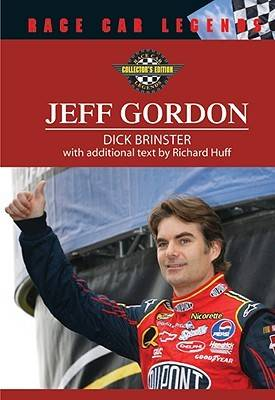 Jeff Gordon by Dick Brinster, Richard M. Huff