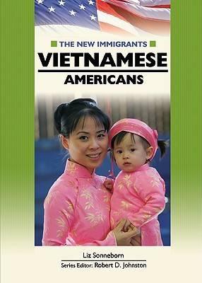 Vietnamese Americans by Liz Sonneborn