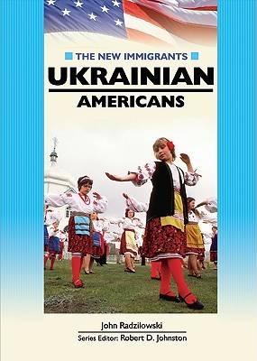 Ukrainian Americans by John Radzilowski