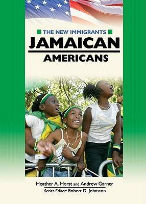 Jamaican Americans by Heather A. Horst, Andrew Garner