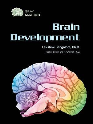 Brain Development by Lakshmi Bangalore